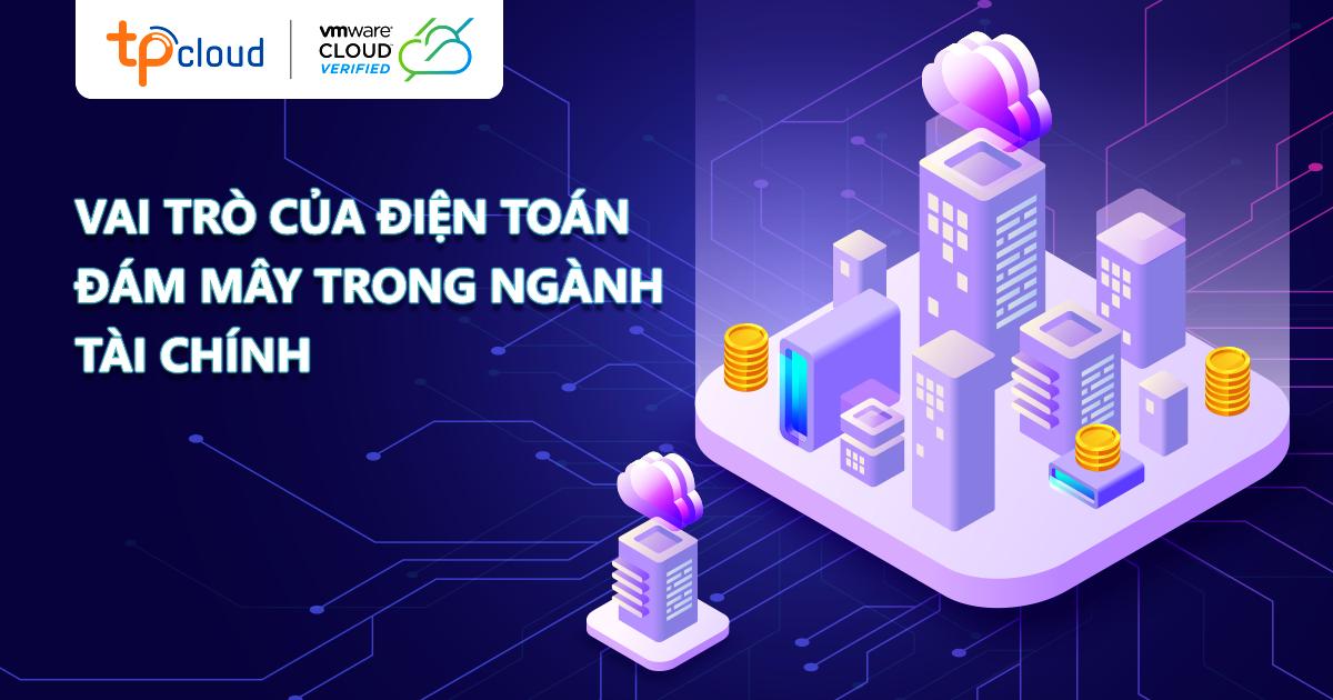 doanh-nghiep-tai-chinh-nen-thue-cloud-server-tu-tpcloud